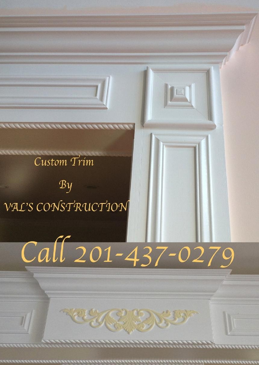 CUSTOM CARPENTRY WOODWORK MOLDINGS TRIM WORK DONE BY VAL'S CONSTRUCTION COMPANY
