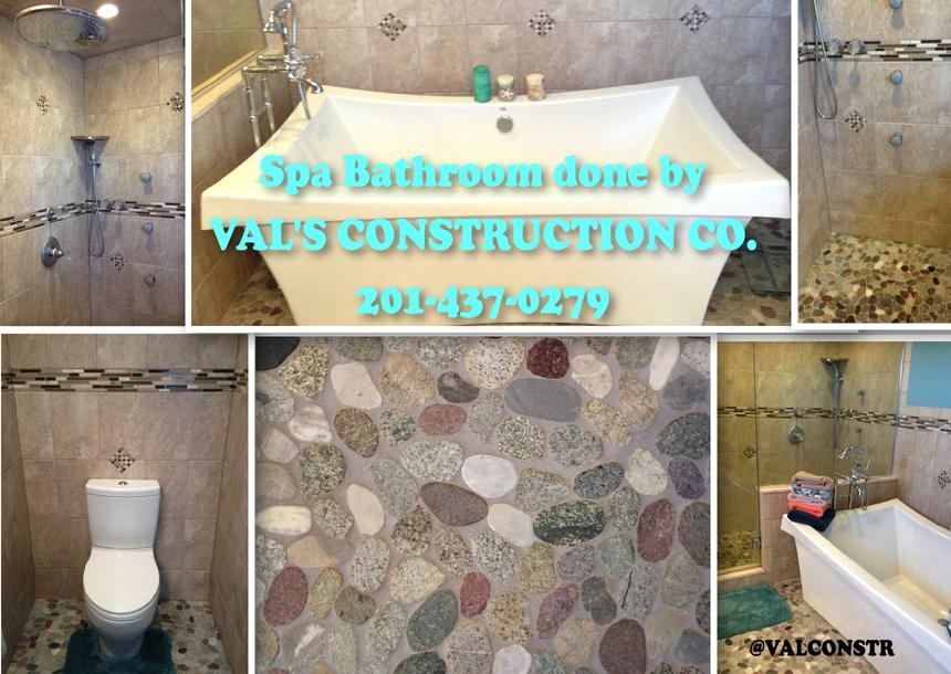 SPA BATHROOM DONE BY VAL'S CONSTRUCTION COMPANY