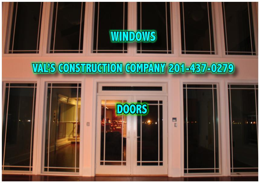WINDOWS DOORS DONE BY VAL'S CONSTRUCTION COMPANY